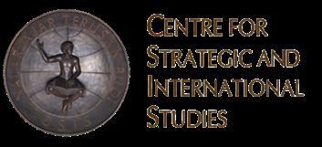 CENTRE FOR STRATEGICS AND INTERNATIONAL STUDIES
